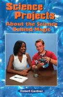 Science Projects About The Science Behind Magic