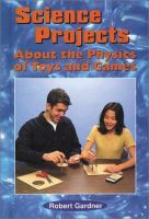 Science Projects About the Physics of Toys and Games