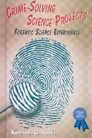 Crime-solving Science Projects