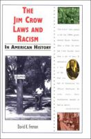 The Jim Crow Laws and Racism in American History