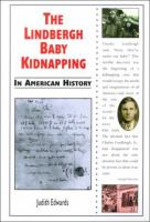 The Lindbergh Baby Kidnapping in American History