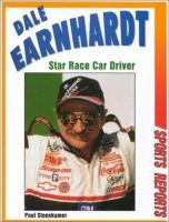 Dale Earnhardt, Star Race Car Driver