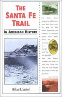 The Santa Fe Trail in American History