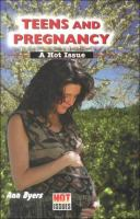Teens and Pregnancy