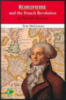 Robespierre and the French Revolution in World History