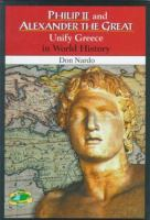 Philip II and Alexander the Great Unify Greece in World History