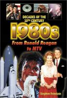 The 1980s From Ronald Reagan to MTV