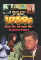 The 1960s From the Vietnam War to Flower Power