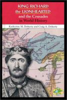 King Richard the Lionhearted and the Crusades in World History