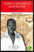 Cinqué of the Amistad and the Slave Trade in World History
