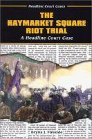 The Haymarket Square Riot Trial