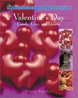 Valentine's Day --candy, Love, and Hearts