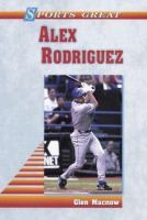 Sports Great, Alex Rodriguez