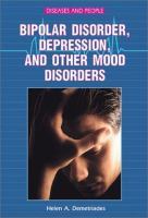 Bipolar Disorder, Depression, and Other Mood Disorders