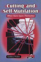 Cutting and Self-mutilation