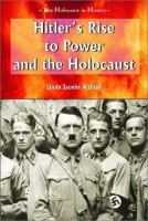 Hitler's Rise to Power and the Holocaust