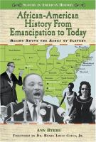African-American History From Emancipation to Today