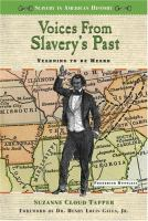 Voices From Slavery's Past
