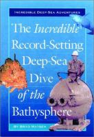 The Incredible Record-setting Deep-sea Dive of the Bathysphere
