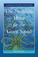 The Incredible Hunt for the Giant Squid