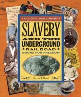 Slavery and the Underground Railroad
