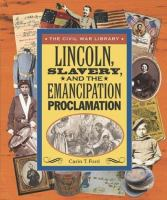 Lincoln, Slavery, and the Emancipation Proclamation