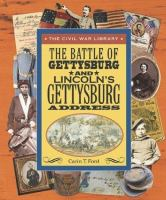 The Battle of Gettysburg and Lincoln's Gettysburg Address