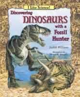 Discovering Dinosaurs With A Fossil Hunter