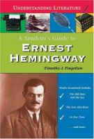 A Student's Guide to Ernest Hemingway