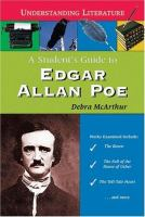 A Student's Guide to Edgar Allan Poe