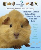 Hamsters, Gerbils, Guinea Pigs, Rabbits, Ferrets, Mice, and Rats