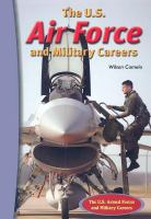 The U.S. U.S. Air Force and Military Careers