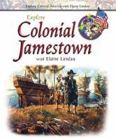 Explore Colonial Jamestown With Elaine Landau
