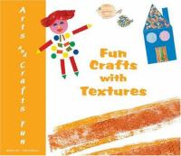 Fun Crafts With Textures