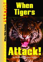 When Tigers Attack!