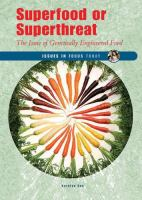 Superfood or Superthreat