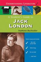 A Student's Guide to Jack London