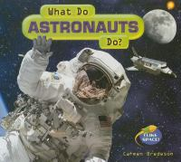 What Do Astronauts Do?
