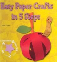 Easy Paper Crafts in 5 Steps