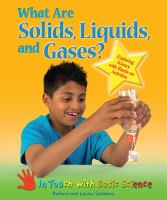 What Are Solids, Liquids, and Gases?
