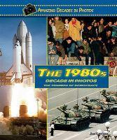 The 1980s Decade in Photos