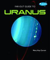 Far-out Guide to Uranus