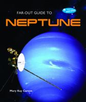 Far-out Guide to Neptune
