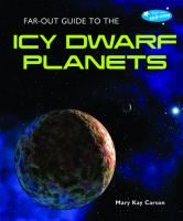 Far-out Guide to the Icy Dwarf Planets