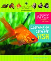Learning to Care for Fish