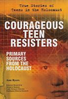 Courageous Teen Resisters