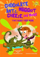 Chocolate Ants, Maggot Cheese, and More