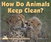 How Do Animals Keep Clean?
