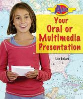 Ace your Oral or Multimedia Presentation