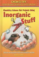 Chemistry Science Fair Projects Using Inorganic Stuff
